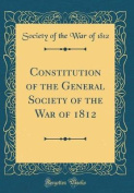 Constitution of the General Society of the War of 1812