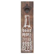Clayre & Eef 6H1327 Bottle Opener Text Sign Brown Good People Drink.... – 40 x 1 x 10 cm