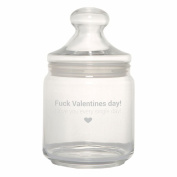 """'♥ Biscuits Jar/Storage Glass with """"Fuck Valentines Day I Love You Every Single Day. ♥ Gift Idea – Valentine's Day engraved gift for couples, for your Valentine"""