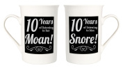 Amusing 10th Anniversary Mug Set with 10 Years of Snoring and Moaning by Haysoms