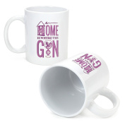Ginsanity The Gin Collective Novelty Coffee Mug / Cup - Home is Where the Gin Is