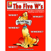 THE 5 WS 4TH GR READING LEVEL