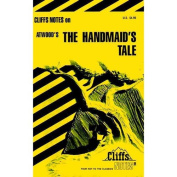 CliffsNotes on Atwood's The Handsmaid's Tale