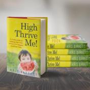 High Thrive Me!