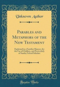 Parables and Metaphors of the New Testament