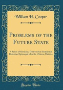 Problems of the Future State