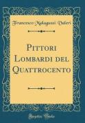 Pittori Lombardi del Quattrocento  [ITA]
