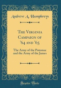 The Virginia Campaign of '64 and '65