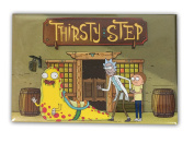 Thirsty Step - Rick and Morty Magnet
