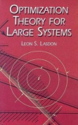 Optimization Theory for Large Systems
