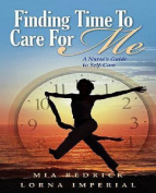 Finding Time to Care for Me
