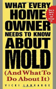 What Every Home Owner Needs to Know about Mould and What to Do about It