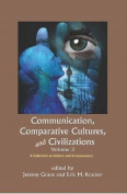 Communication, Comparative Cultures and Civilizations
