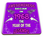 50th Birthday - Awesomeness Began in 1968 When The Legends Were Born Glossy Mug Coaster - Pink