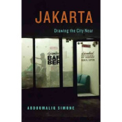 Jakarta, Drawing the City Near