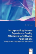 Incorporating Human Experience Quality Attributes in Software Applications