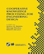 Cooperative Knowledge Processing for Engineering Design