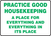 practise GOOD HOUSEKEEPING A PLACE FOR EVERYTHING AND EVERYTHING IN ITS PLACE