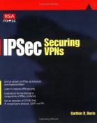 Ipsec Securing VPNs
