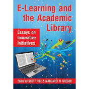 E-Learning and the Academic Library