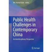 Public Health Challenges in Contemporary China