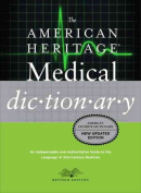 The American Heritage Medical Dictionary
