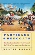 Partisans and Redcoats