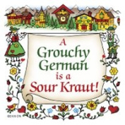 "Essence of Europe Gifts ""A Grouchy German is a Sour Kraut"" Kitchen Magnet"