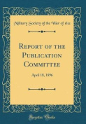 Report of the Publication Committee