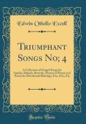 Triumphant Songs No; 4