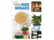 Leisure Arts - Beginners Guide To Faux Mosaics