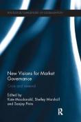 New Visions for Market Governance