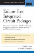 FAILURE-FREE INTEGRATED CIRCUIT PACKAGES