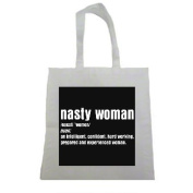 Nasty Woman Woman's March Halloween Trick Or Treat Polyester White Tote Bag 15x16x 3.5