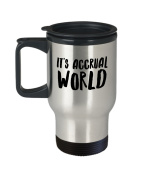 Bookkeeper Travel Mug - It's Accrual World - Bookkeeping Themed Gift - 410ml Stainless Steel Coffee Cup