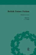 British Future Fiction, 1700-1914, Volume 7