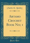 Artamo Crochet Book No; 1