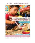 Exploring Child Development, Books a la Carte Edition