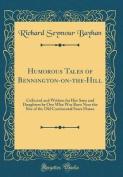 Humorous Tales of Bennington-On-The-Hill