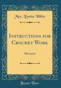 Instructions for Crochet Work