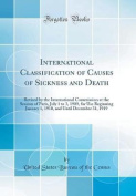 International Classification of Causes of Sickness and Death