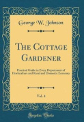 The Cottage Gardener, Vol. 4