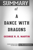 Summary of a Dance with Dragons by George R. R. Martin