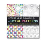 Stress Less Colouring - Joyful Patterns