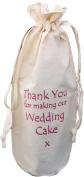 Thank You For Making Wedding Cake- Natural Cotton Drawstring Wine Bottle Bag - Pink