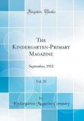 The Kindergarten-Primary Magazine, Vol. 25
