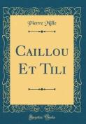 Caillou Et Tili  [FRE]