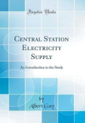 Central Station Electricity Supply
