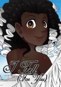 I Fell (for You)