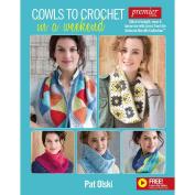 Soho Publishing Soho Publishing Cowls To Crochet In A Weekend, Acrylic, Multicolour